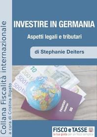 Investire in Germania. Aspetti Legali e Tributari - Librerie.coop