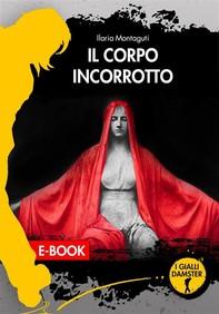 Il corpo incorrotto - Librerie.coop