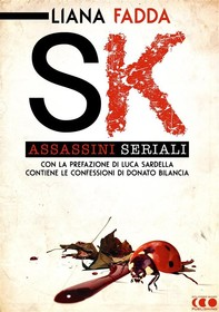 SK - Assassini Seriali - Librerie.coop