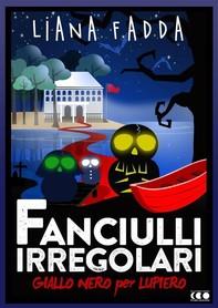 Fanciulli Irregolari - Librerie.coop