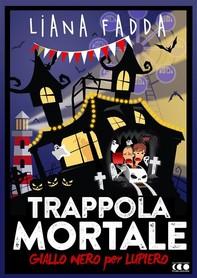 Trappola Mortale - Librerie.coop