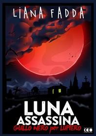 Luna Assassina - Librerie.coop