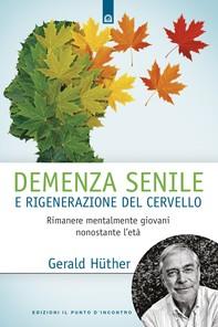 Demenza senile e rigenerazione del cervello - Librerie.coop