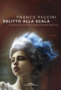 Delitto alla Scala - Librerie.coop