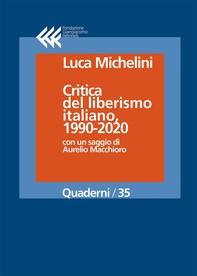 Critica del liberismo italiano, 1990-2020 - Librerie.coop