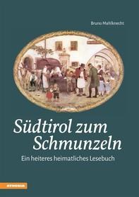 Südtirol zum Schmunzeln - Librerie.coop