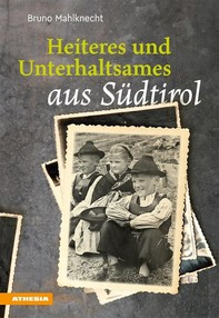 Heiteres und Unterhaltsames aus Südtirol - Librerie.coop