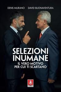 Selezioni inumane - Librerie.coop