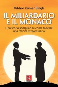 Il Miliardario e il Monaco - Librerie.coop