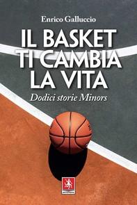 Il basket ti cambia la vita - Librerie.coop