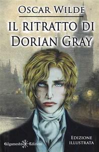 Il ritratto di Dorian Gray (Illustrato) - Librerie.coop