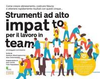 Strumenti ad alto impatto per il lavoro in team - Librerie.coop