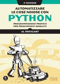 Automatizzare le cose noiose con Python. II edizione - Librerie.coop