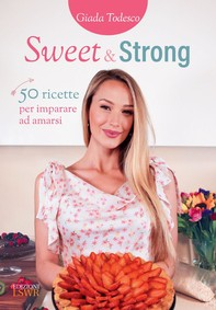 Sweet & Strong - Librerie.coop