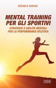 Mental training per gli sportivi - Librerie.coop