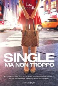 Single ma non troppo - Librerie.coop