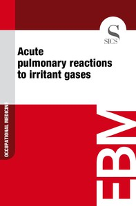 Acute Pulmonary Reactions to Irritant Gases - Librerie.coop