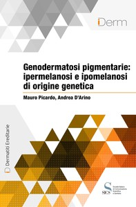 Genodermatosi pigmentarie: ipermelanosi e ipomelanosi di origine genetica - Librerie.coop