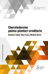 Cheratodermie palmo-plantari ereditarie - Librerie.coop