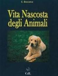 Vita Nascosta degli Animali - Librerie.coop