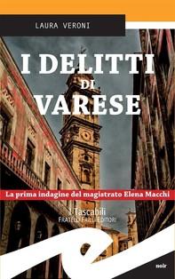 I delitti di Varese - Librerie.coop