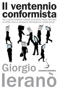 Il ventennio conformista - Librerie.coop