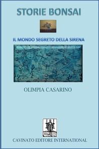 Storie Bonsai -Il mondo segreto della sirena - Librerie.coop