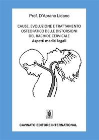 Cause, evoluzione e trattamento osteopatico delle distorsioni del rachide cervicale - Librerie.coop