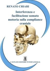 Interferenza e facilitazione somato motoria sulla compliance craniale - Librerie.coop