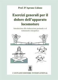 Esercizi generali per il dolore dell'apparato locomotore - Librerie.coop