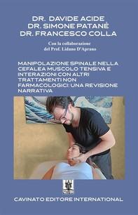 Manipolazione spinale nella cefalea muscolo tensiva e interazioni con altri trattamenti non farmacologici: una revisione narrativa - Librerie.coop