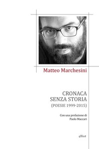 Cronaca senza storia - Librerie.coop