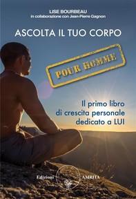Ascolta il tuo corpo Pour Homme - Librerie.coop