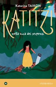 Katitzi nella buca dei serpenti - Librerie.coop