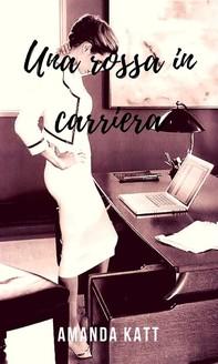 Una rossa in carriera - Librerie.coop