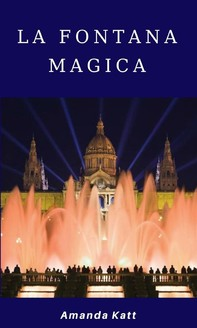 La fontana magica - Librerie.coop