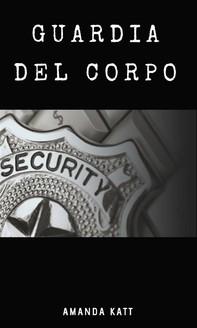 Guardia del corpo - Librerie.coop