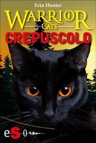 Warrior cats - Crepuscolo - Librerie.coop