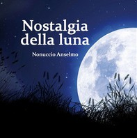 Nostalgia della luna - Librerie.coop