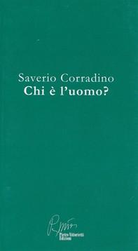 Saverio Corradino, chi è l'uomo - Librerie.coop