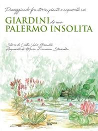Giardini di una Palermo insolita - Librerie.coop