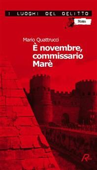È novembre, commissario Marè - Librerie.coop