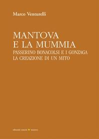 Mantova e la mummia - Librerie.coop