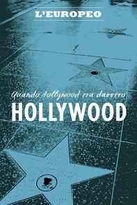 Quando Hollywood era davvero Hollywood - Librerie.coop