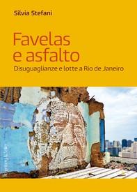 Favelas e asfalto - Librerie.coop