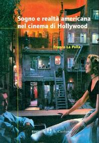 Sogno e realtà americana nel cinema di Hollywood - Librerie.coop