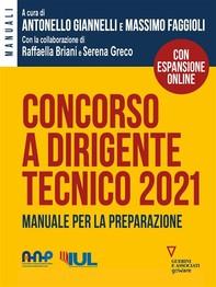 Concorso a dirigente tecnico 2021. Manuale per la preparazione - Librerie.coop