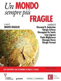 Un mondo sempre più fragile. XXV rapporto sull'economia globale e l'Italia - Librerie.coop