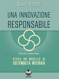Una innovazione responsabile. Verso un modello di sostenibilità integrata - Librerie.coop