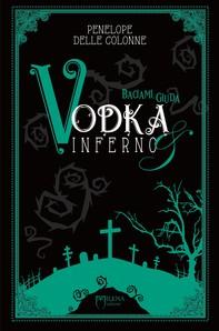 Vodka&Inferno: 2 - Librerie.coop